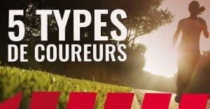 Les 5 types de coureurs