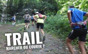 En trail, devriez-vous marcher ou courir en montant des pentes abruptes?