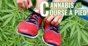 Est-ce que le cannabis est bénéfique pour le coureur?