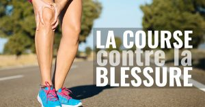 La course contre la blessure / How to avoid injuries