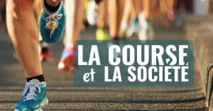 La course et la société