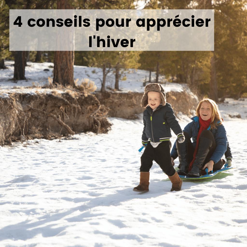 4 conseils pour apprécier bouger dehors l'hiver